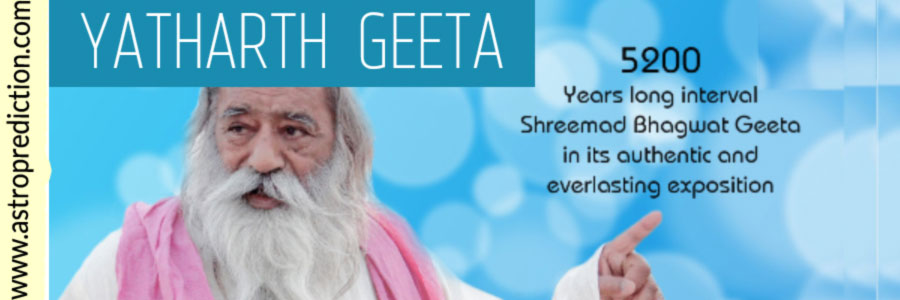 What is Yatharth Geeta